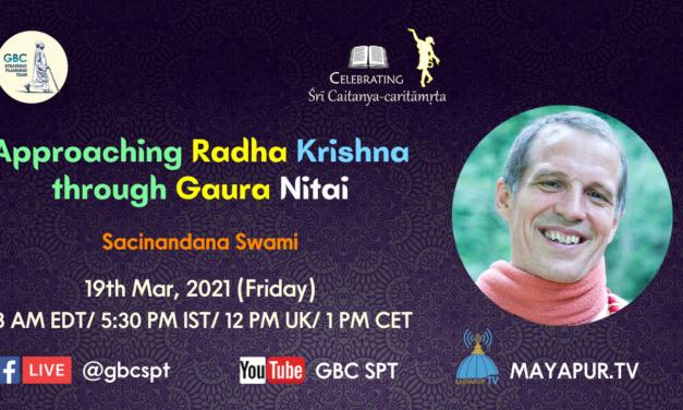 Approaching Radha Krsna through Gaura Nitai