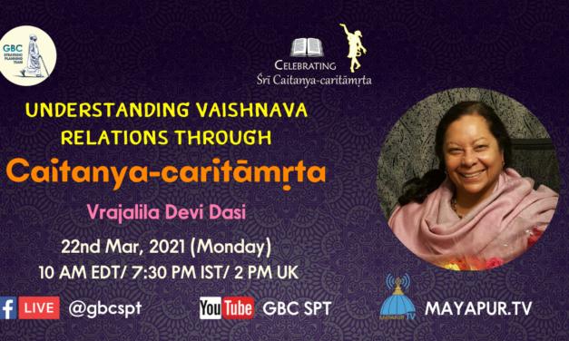 Understanding Vaishnava Relations through Caitanya-caritāmṛta