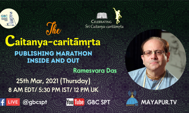 The Caitanya-caritāmṛta Publishing Marathon Inside and Out