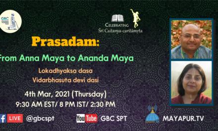 Prasadam: From Anna Maya to Ananda Maya