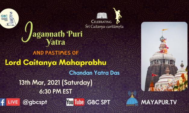 Jagannatha Puri Yatra and Pastimes of Lord Caitanya Mahaprabhu