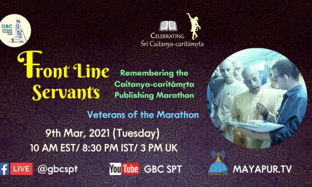Frontline servants: Remembering the Śrī Caitanya-caritāmṛta publishing marathon