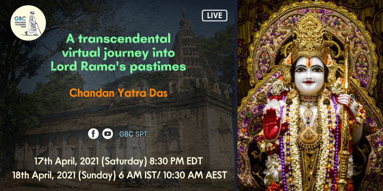 A transcendental virtual journey into Lord Rama's pastimes