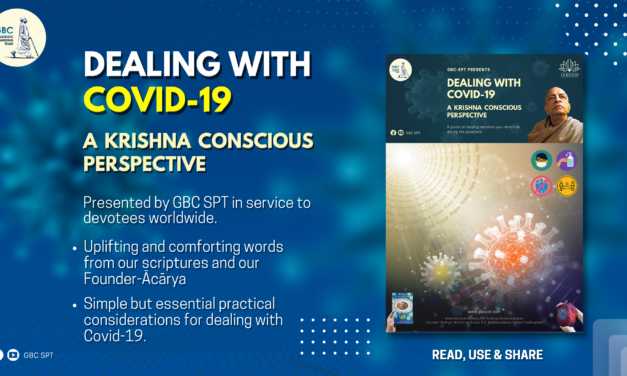 DEALING WITH COVID-19 – A KRISHNA CONSCIOUS PERSPECTIVE